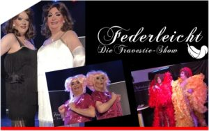 Sa 07. September 2019 | Federleicht – Die Travestie-Show